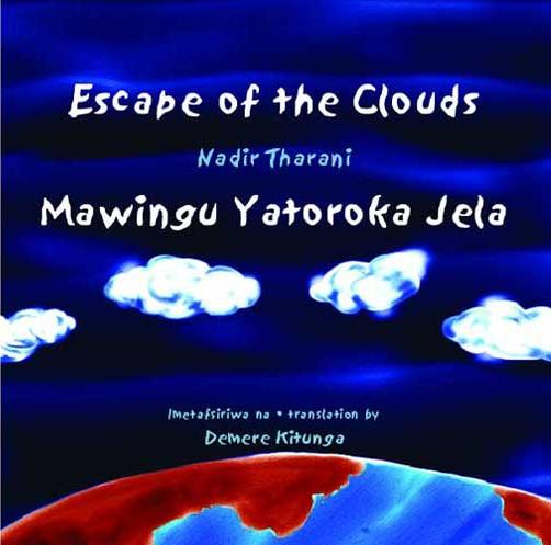 Escape of the Clouds/Mawingu [...]