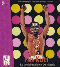 Féla, Le génial musicien du Nigéria