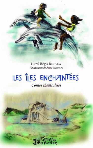 Iles enchantées (Les) : Contes théâtralisés