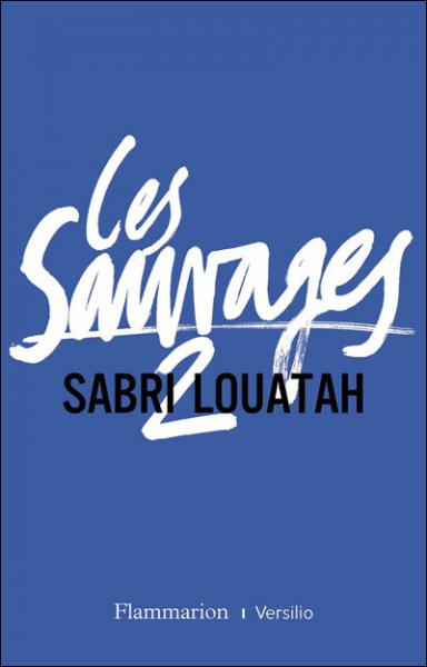 Sauvages 2 (Les)