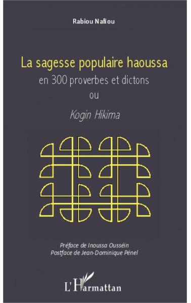 Sagesse populaire haoussa en 300 proverbes et dictons ou [...]