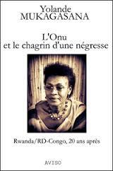 L'Onu et le chagrin d'une négresse, Rwanda/RD-Congo, 20 [...]
