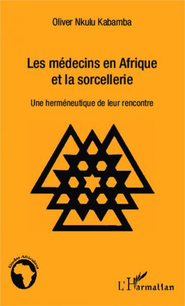 Les médecins en Afrique et la [...]