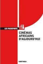 Cinémas africains d'aujourd'hui