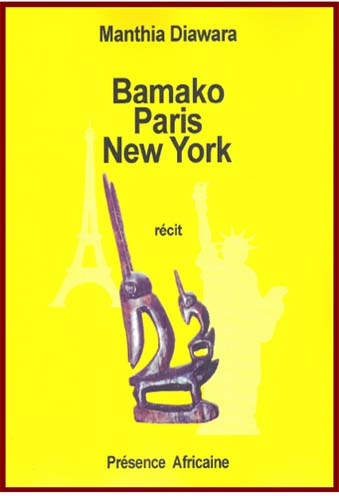 Bamako, Paris, New-York