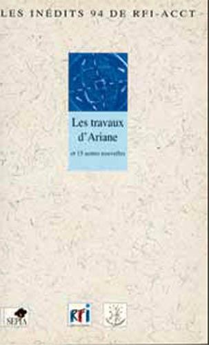 Travaux d'Ariane et 19 autres nouvelles (Les)