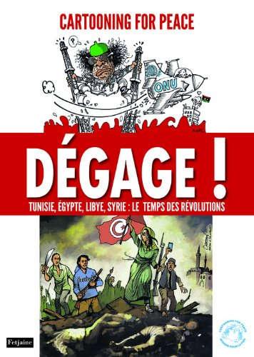 Dégage ! : Tunisie, Egypte, [...]