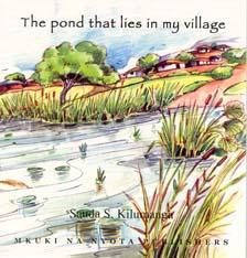 Pond That Lies in My Village, The