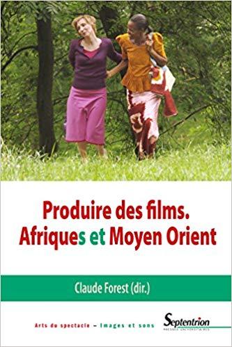 Produire des films: Afriques et Moyen Orient