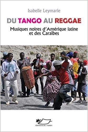 Du tango au reggae, musiques [...]