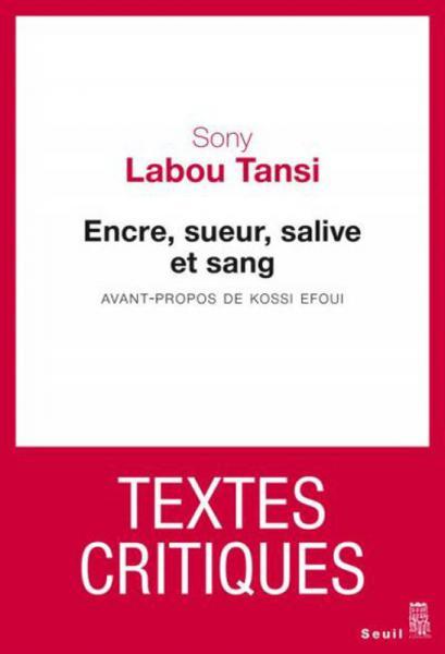 Encre, sueur, salive et sang de Sony Labou Tansi en lice [...]