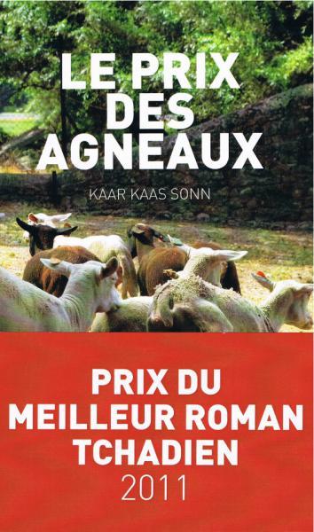 Le prix des agneaux : un nouveau roman du tchadien Kaar [...]