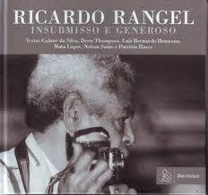 Launch of book Ricardo Rangel : Insubmisso e Generoso