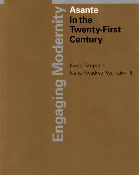 Engaging Modernity: Asante in the [...]
