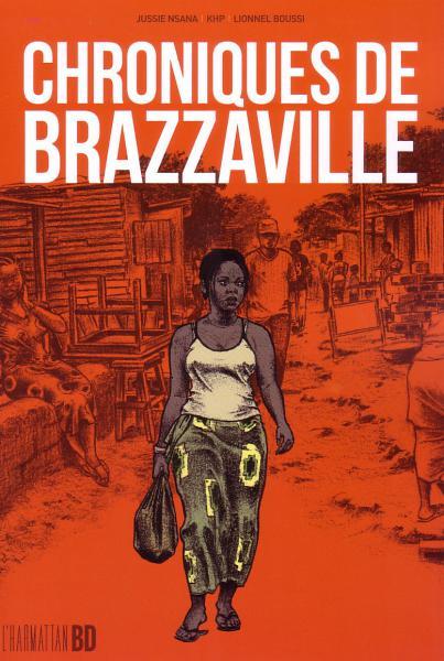 Chroniques de Brazzaville, une BD qui relate la guerre [...]