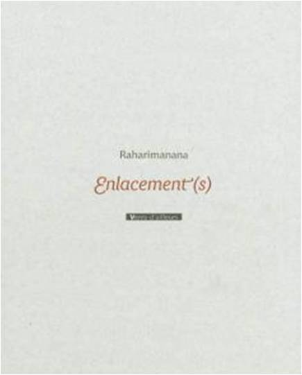 Raharimanana : Enlacement(s)