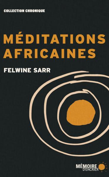 Méditations africaines : Une écriture aux sources du [...]