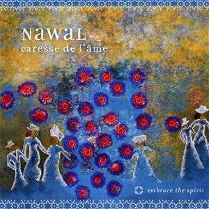 Nawal, naturelle mystique