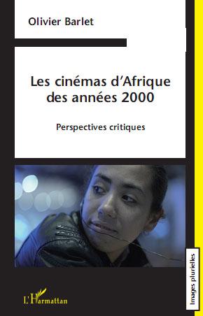 Livre,'Les cinémas d'Afrique des années 2000'