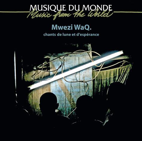 Mwezi WaQ. ou la véritable histoire de.