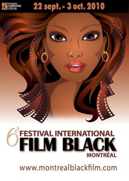 Montreal International Black Film Festival : Awards 2010