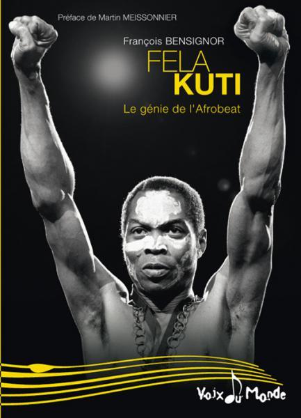 Fela Kuti : un été avec l'idole africaine