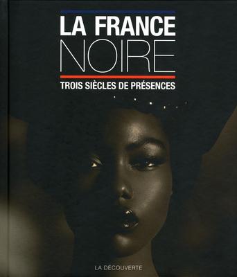 La France noire mise en lumière