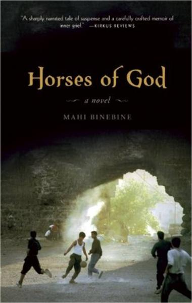 <em>Horses of God</em>, a novel by Mahi Binebine