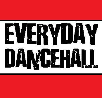 Everyday Dancehall