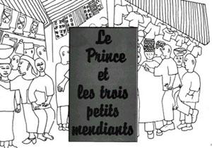 Prince et les trois mendiants (Le)