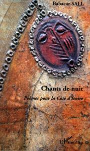 Chants de nuit, Poèmes pour la Côte d'Ivoire