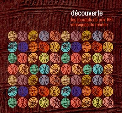 Découverte : Les lauréats du Prix RFI Musiques du Monde - [...]