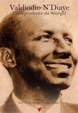 Valdiodio N'Diaye et l'indépendance du Sénégal