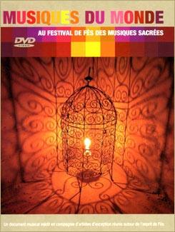 Musiques du monde au festival de Fès des musiques sacrées