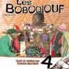 Bobodiouf (Les) - Série II Vol 4
