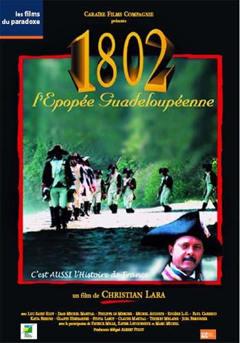 1802, l'épopée guadeloupéenne