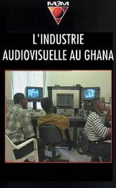 Industrie audiovisuelle au Ghana [...]