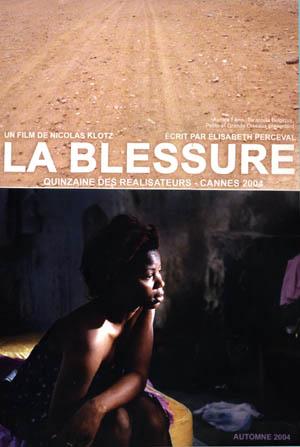Blessure (La)
