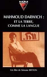 Mahmoud Darwich : et la terre comme la langue