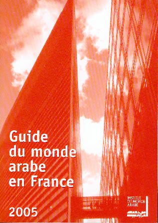 Guide du monde arabe en France 2005