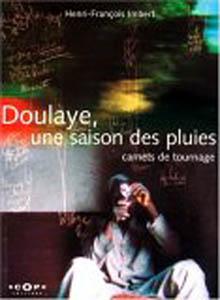 Doulaye, une saison des pluies - carnets de tournage