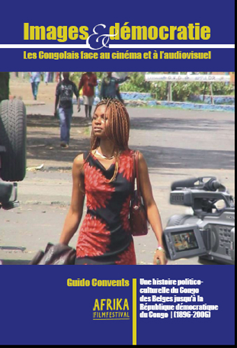 Images et démocratie. Les Congolais face au cinéma et à [...]
