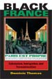 Black France Colonialism, Immigration, and Transnationalism