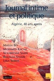 Journal intime et politique. Algérie, 40 ans après