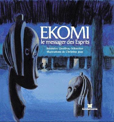 Ekomi, le messager des Esprits