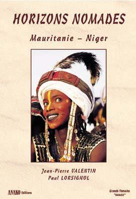 Horizons Nomades : Mauritanie - [...]