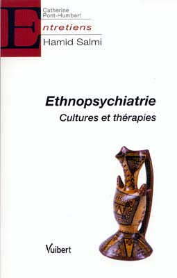 Ethnopsychiatrie, Cultures et thérapies