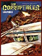 Corruptibles (Les), Tome 3 : Loopings