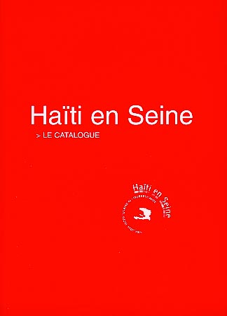 Haïti en Seine (catalogue 2004)