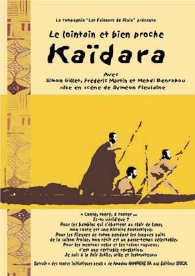 Lointain et bien proche Kaïdara (Le)